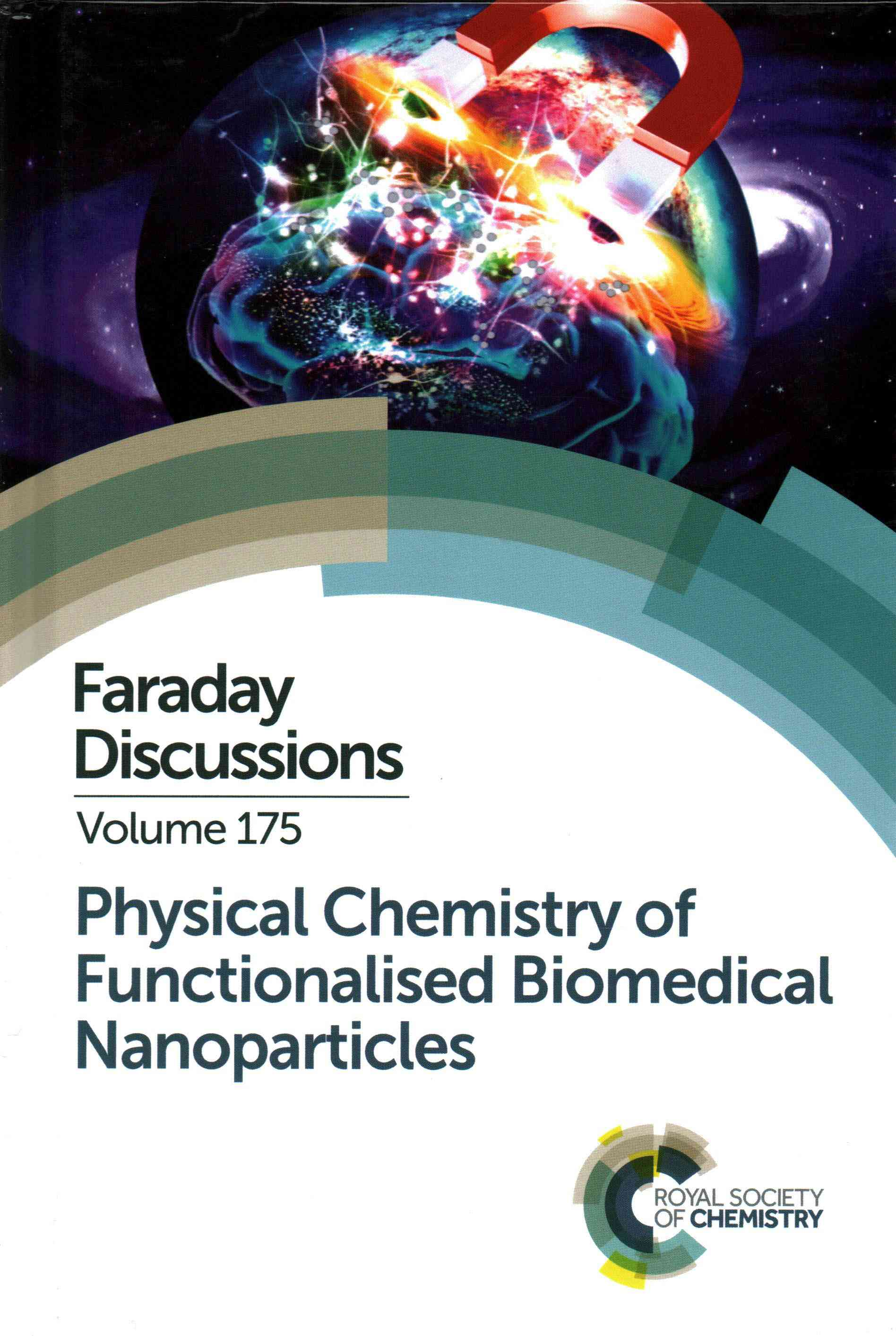 Physical Chemistry of Functionalised Biomedical Nanoparticles: University of Bristol, UK 17-19 September 2014 (Hardcover)